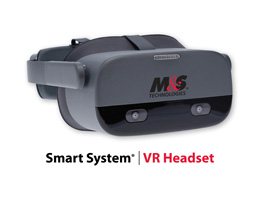 M&S Technologies Launches the Smart System® Virtual Reality Headset  Including Critical Eye Tracking