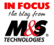 Welcome to IN FOCUS, the M&S Blog